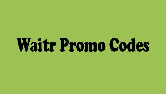 Waitr Promo Codes
