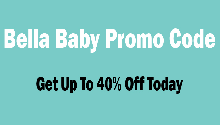 Bella Baby Promo Code [ September 2019 ] Get Up To 40% Off Today