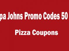 Papa Johns Promo Codes 50 Off Entire Meal
