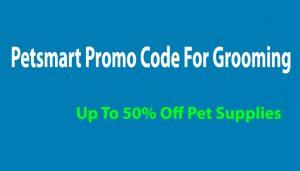 petsmart promo code grooming 2020