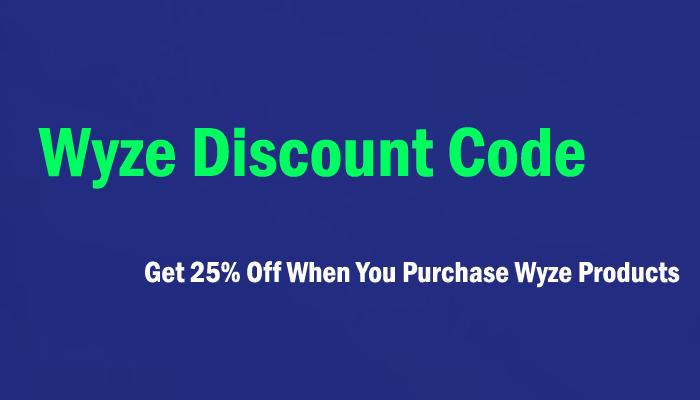 Wyze Discount Code